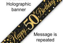 Product image for 9ft Banner Sparkling Fizz Black & Gold Holographic / 50th Birthday
